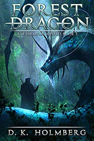 Forest Dragon (The Dragon Misfits, #3)