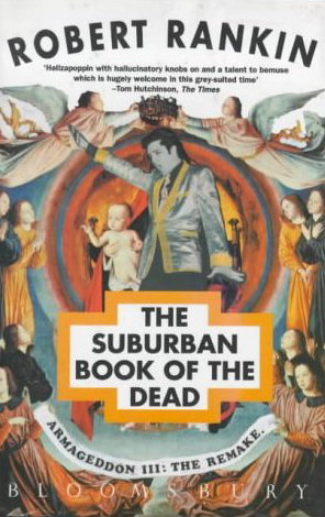 The Suburban Book of the Dead, Armageddon III: The Remake (Armageddon Trilogy, #3)