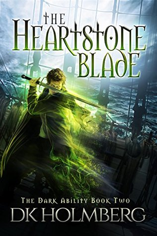 The Heartstone Blade (The Dark Ability, #2)