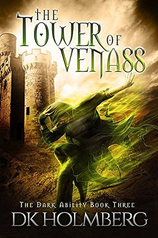 The Tower of Venass (The Dark Ability, #3)