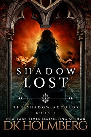 Shadow Lost (The Shadow Accords, #4)