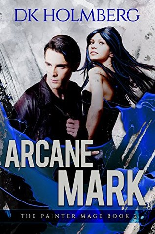 Arcane Mark (The Painter Mage, #2)