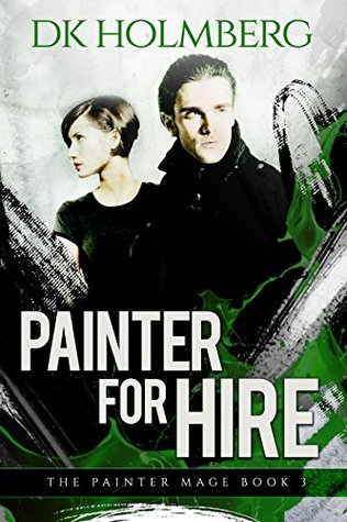 Painter for Hire (The Painter Mage, #3)