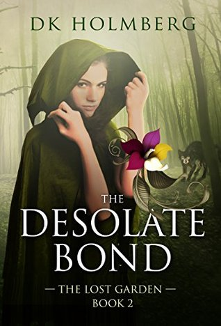 The Desolate Bond (The Lost Garden, #2)