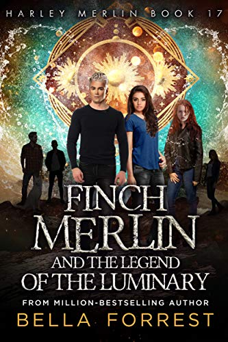 Finch Merlin and the Legend of the Luminary (Harley Merlin, #17)