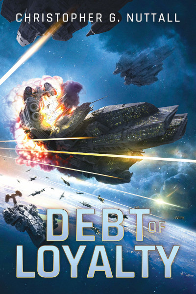 Debt of Loyalty (The Embers of War, #2)