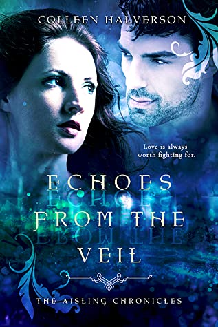 Echoes from the Veil (The Aisling Chronicles, #3)