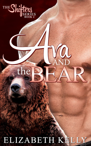 Ava and the Bear (Shifters, #2)
