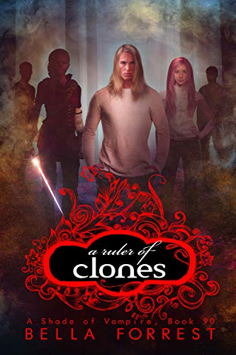 A Ruler of Clones (A Shade of Vampire, #90)
