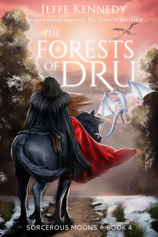 The Forests of Dru (Sorcerous Moons, #4)