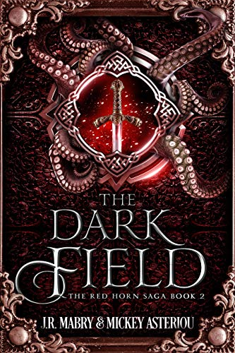 The Dark Field (The Red Horn Saga, #2)