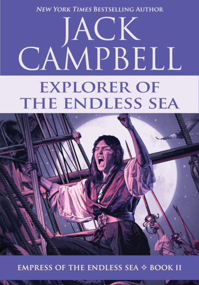 Explorer of the Endless Sea (Empress of the Endless Sea, #2)