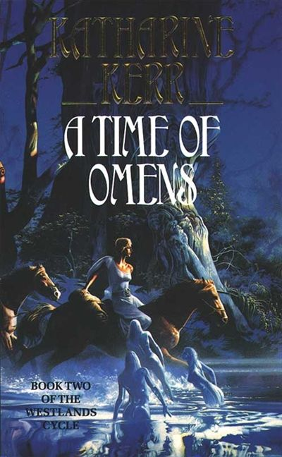 A Time of Omens (Deverry Series, #6)