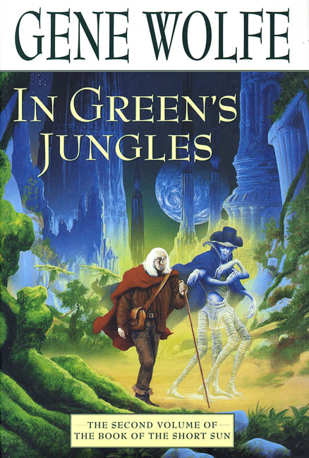 In Green's Jungles (The Book of the Short Sun, #2)