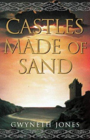 Castles Made Of Sand Bold As Love Cycle 2 By Gwyneth Jones