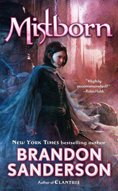 Mistborn: The Final Empire (Mistborn Trilogy, #1)