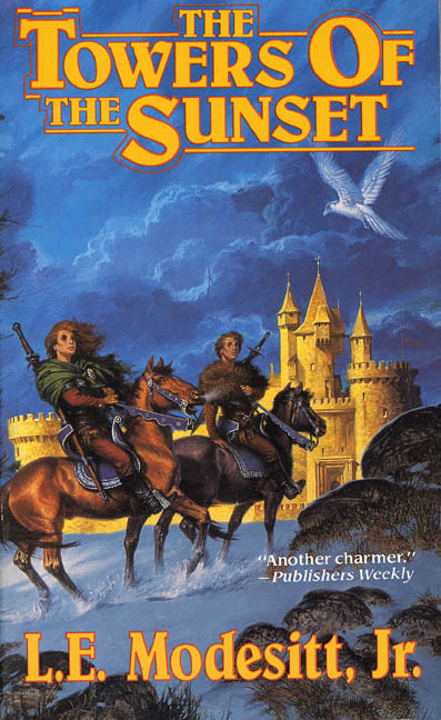 The Towers of the Sunset (Saga of Recluce, #2)