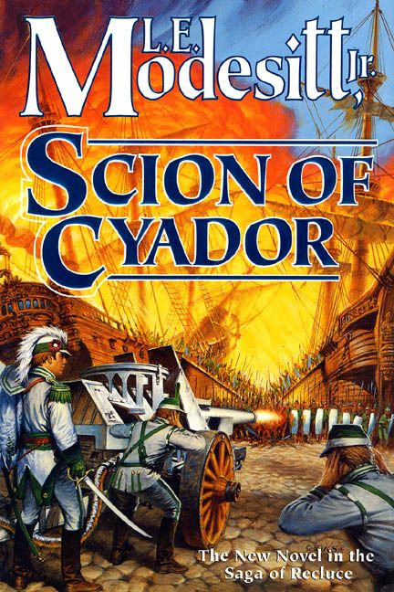 Scion of Cyador (Saga of Recluce, #11)