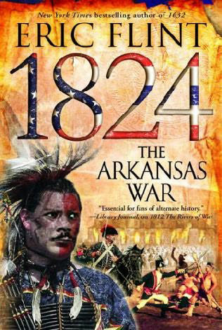 1824: The Arkansas War (The Trail of Glory, #2)