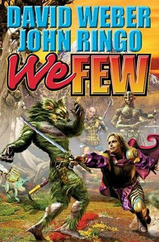 We Few (Empire of Man / Prince Roger Series, #4)