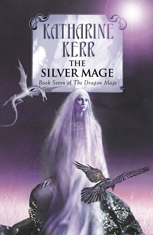 The Silver Mage (Deverry Series, #15)