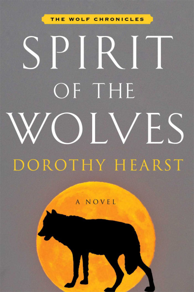 Spirit of the Wolves (The Wolf Chronicles, #3)