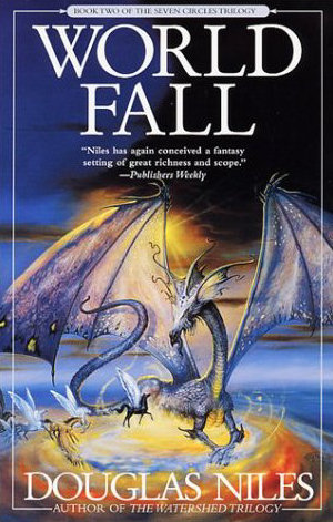 World Fall (The Seven Circles Trilogy, #2)