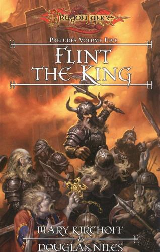 Flint the King (Dragonlance: Preludes, #5)