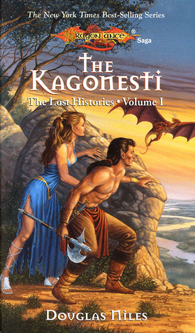 The Kagonesti (Dragonlance: The Lost Histories, #1)