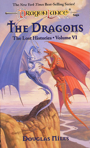The Dragons (Dragonlance: The Lost Histories, #6)