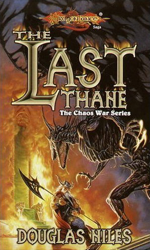 The Last Thane (Dragonlance: The Chaos War Series, #1)