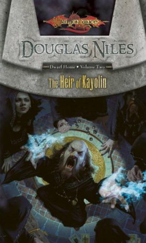 Heir of Kayolin (Dragonlance: Dwarf Home, #2)