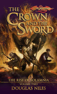 The Crown and the Sword (Dragonlance: The Rise of Solamnia, #2)