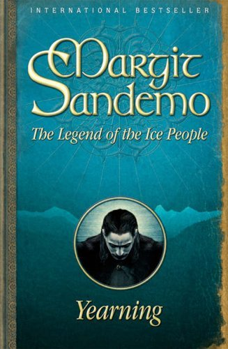 Yearning (The Legend of the Ice People, #4)