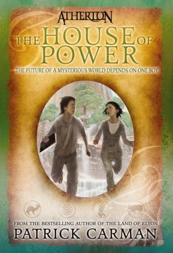The House of Power (Atherton, #1)