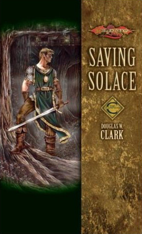 Saving Solace (Dragonlance: The Champions, #1)