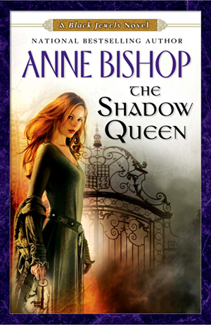 The Shadow Queen (Black Jewels (extended series), #4)
