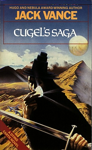Cugel's Saga (Dying Earth, #3)