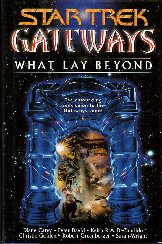 What Lay Beyond (Star Trek: Gateways, #7)