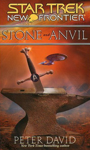 Stone and Anvil (Star Trek: New Frontier, #14)