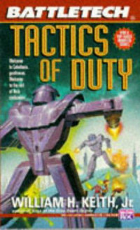 Tactics of Duty (BattleTech, #19)