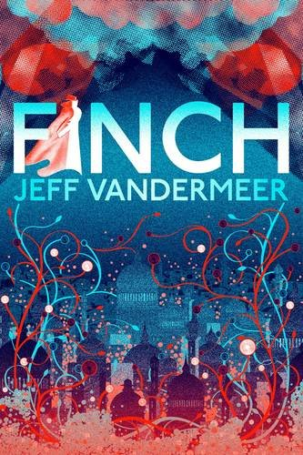 Finch (Ambergris Cycle, #3)