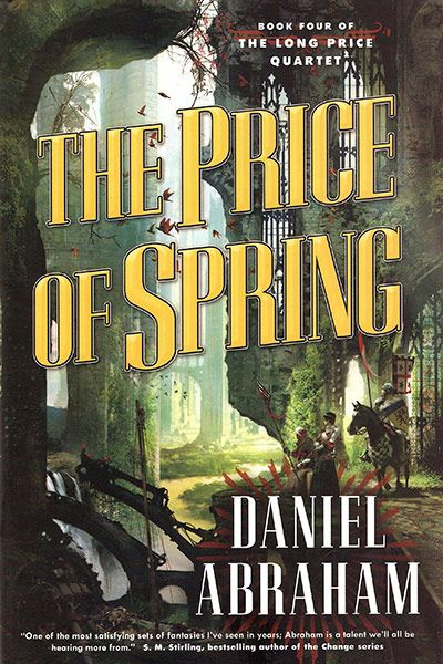 The Price of Spring (The Long Price Quartet, #4)