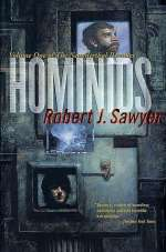 Hominids (The Neanderthal Parallax, #1)