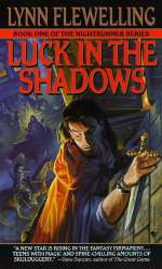 Luck in the Shadows (Nightrunner, #1)