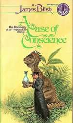 A Case of Conscience (After Such Knowledge, #1)