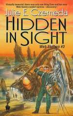 Hidden in Sight (Web Shifters, #3)