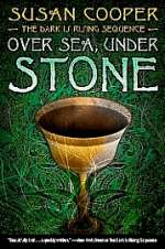 Over Sea, Under Stone (The Dark Is Rising, #1)