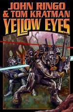 Yellow Eyes (Posleen War Series / The Legacy of the Aldenata, #8)
