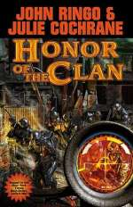 Honor of the Clan (Posleen War Series / The Legacy of the Aldenata, #10)